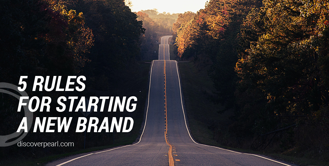 5 rules to starting a new brand